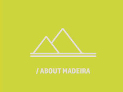 /ABOUT MADEIRA